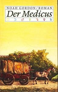 Der Medicus -Buch von Noah Gordon